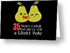 35th Wedding Anniversary Funny Pear Couple Gift Greeting Card