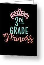3rd Grade Princess Adorable For Daughter Pink Tiara Princess Greeting Card