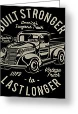 Americas Toughest Truck Greeting Card