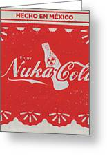 An Ice Cold Nuka Cola - Fallout Universe Greeting Card