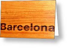 Barcelona Text Greeting Card