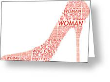 Be The Woman Greeting Card