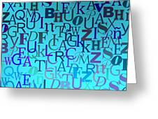 Blue Letters Over Blue Backlight Greeting Card