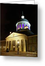 Bonsecours Market At Night In Old Montreal Greeting Card