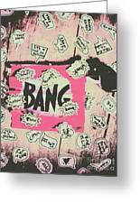 Boom Crash Bang Greeting Card