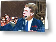 Brett Kavanaugh Testifies Before Senate Greeting Card