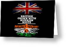 British Grown With Nigerien Roots Greeting Card