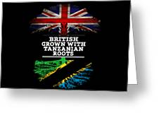 British Grown With Tanzanian Roots Greeting Card