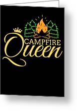 Campfire Queen Camping Caravan Camper Camp Tent Greeting Card
