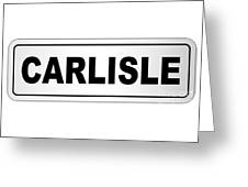 Carlisle City Nameplate Greeting Card