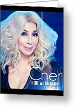 Cher Here We Go Again 2019 Greeting Card