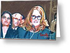 Christine Blasey Ford Testifies Before Senate Greeting Card