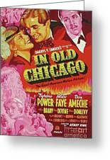 Classic Movie Poster - In Old Chicago Greeting Card