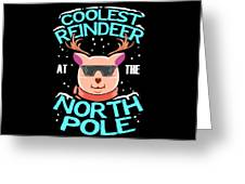 Coolest Reindeer At The North Pole Greeting Card