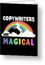 Copywriters Are Magical Greeting Card