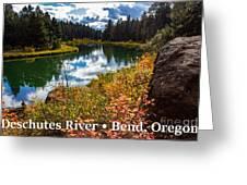 Deschutes River, Bend, Oregon Greeting Card