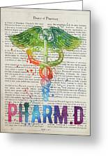 Doctor Of Pharmacy Gift Idea With Caduceus Illustration 03 Greeting Card