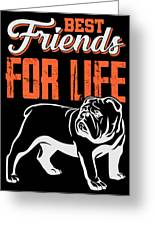English Bulldog Best Friends For Life Greeting Card