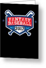 Fantasy Baseball Design 2017 Greeting Card