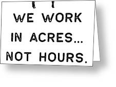 Farming Shirt We Work In Acres Black Cute Gift Farm Country Usa Greeting Card