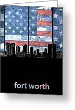 Fort Worth Skyline Flag 3 Greeting Card