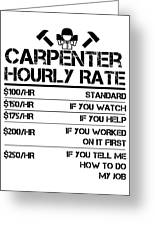 Funny Carpenter Hourly Rate Shirt Wood Working Labor Rates