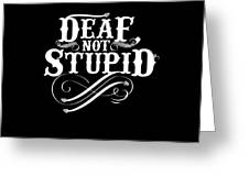 442dc2b6 Funny Deaf Design Gift For Deaf Advocates Hearing Impairment And Loss And  Asl Sign Language Interpreters