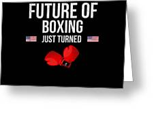 Future Of Boxing Just Turned 8 Greeting Card