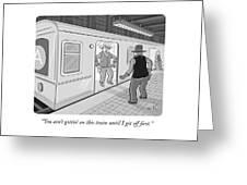 Gitten On This Train Greeting Card