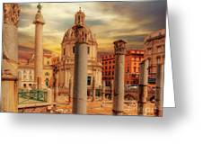 Glories Past And Present,  Rome Greeting Card
