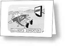Gulliver's Staycation Greeting Card