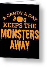 Halloween Shirt Candy A Day Keeps Monsters Away Gift Tee Greeting Card