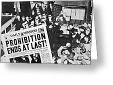 Headline Declaring The End Of Prohibition, 6th December, 1933 Greeting Card
