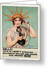 Hello This Is Liberty Speaking 1918 Greeting Card