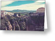 historical village of Ronda, Spain Greeting Card by Ariadna De Raadt