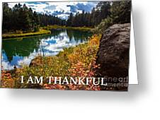 I Am Thankful Greeting Card