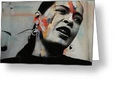 I'll Be Seeing You - Billie Holiday  Greeting Card