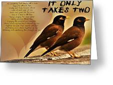 It Only Takes Two Greeting Card