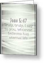 John 6 47 Greeting Card