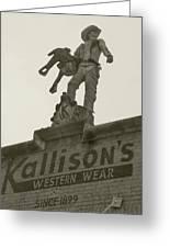 Kallison Cowboy Still Stands In San Antonio Greeting Card