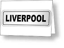 Liverpool City Nameplate Greeting Card