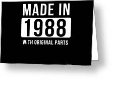 Made In 1988  Greeting Card