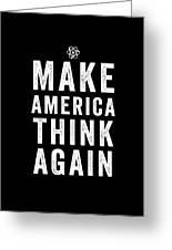 Make America Think Again Funny Science Greeting Card