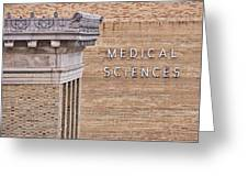 Medical Sciences - Uw Madison Greeting Card