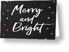 Merry And Bright 2- Art By Linda Woods Greeting Card