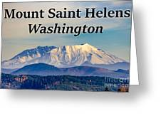 Mount Saint Helens Washington Greeting Card