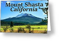 Mount Shasta California Greeting Card