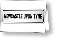 Newcastle Upon Tyne City Nameplate Greeting Card