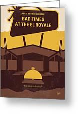No1044 My Bad Times At The El Royale Minimal Movie Poster Greeting Card