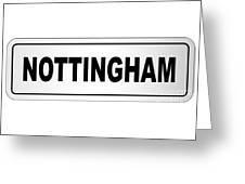 Nottingham City Nameplate Greeting Card